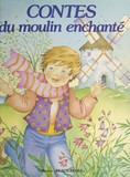 Contes du moulin enchanté
