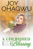 A Cherished Blessing - Christian Inspirational Fiction - Book 17