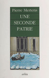 Une seconde patrie