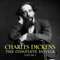 Charles Dickens: The Complete Novels [volume 1] (The Pickwick Papers, Oliver Twist, Nicholas Nickleby, Barnaby Rudge...)