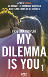 My Dilemma is You - tome 1