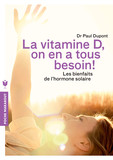 Vitamine D, on en a tous besoin !