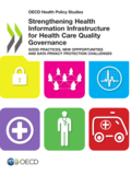 Strengthening Health Information Infrastructure for Health Care Quality Governance