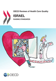 OECD Reviews of Health Care Quality: Israel 2012