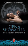 Chasseuses d'aliens (Tome 6) - Obscure tentation