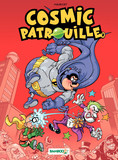 Cosmic Patrouille - Tome 2 - tome 2