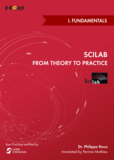 Scilab: from Theory to Practice - I. Fundamentals
