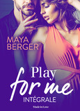 Play for me (intégrale)