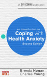 An Introduction to Coping with Health Anxiety, 2nd edition