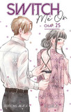 Switch Me On - chapitre 25