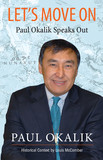 Let's Move On, Paul Okalik Speaks Out