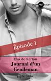 Journal d'un gentleman - épisode 1