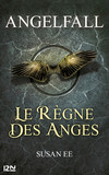Angelfall - tome 2, Le règne des anges