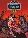 La fille de l'exposition universelle - Tome 3 - Paris 1878