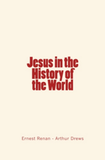 Jesus in the History of the World