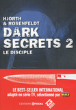 Dark secrets 2 - Le disciple