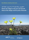 Plantes des villages et des parcs du Nunavik/Plants of the villages and the parks of Nunavik