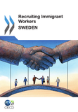 Recruiting Immigrant Workers: Sweden 2011
