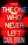 The One Who Never Left