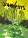 Les Dominants - Tome 03