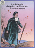 Louis-Marie Grignion de Montfort, un