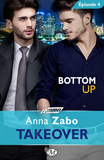 Bottom Up - Takeover - Épisode 4