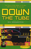 Down The Tube