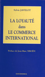 La loyauté dans le commerce international