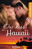 One kiss in... Hawaï