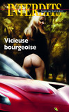 Vicieuse et bourgeoise
