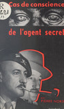 Cas de conscience de l'agent secret