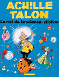 Achille Talon - Tome 10 - Le roi de la science diction