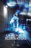 La menace BlueWaters