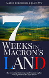 7 weeks in Macron's land