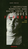 L'incertitude narrative dans quatre contes de Jacques Ferron