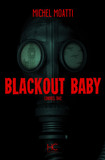 Blackout baby