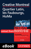 Creative Montreal - Quartier Latin, Centre-Sud and HoMa