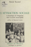 L'Attraction sociale