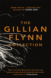 The Gillian Flynn Collection