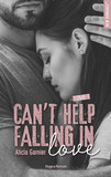 Can't help falling in love - tome 1