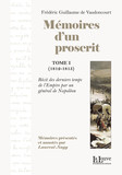Mémoires d'un proscrit, Tome 1 (1812-1815)
