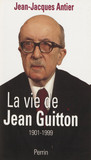 La Vie de Jean Guitton