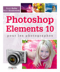 Photoshop Elements 10 pour les photographes