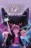Simon Thorn - tome 1 Et le sceptre du Roi animal