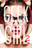 Geek Girl - Tome 2