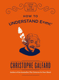How To Understand E =mc²