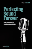 Perfecting Sound Forever