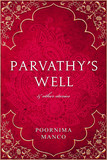 Parvathy's Well & Other Stories