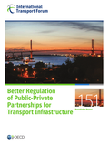 Better Regulation of Public-Private Partnerships for Transport Infrastructure