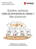 Quadras, quinquas, crise de motivation au travail ?